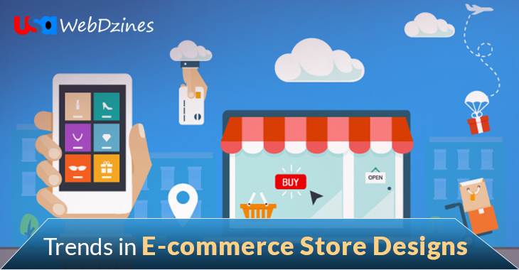 Trends in E-commerce Store Designs