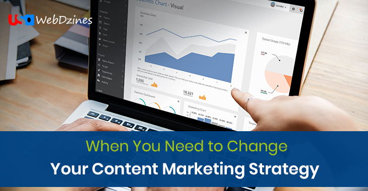 When You Need to Change Your Content Marketing Strategy