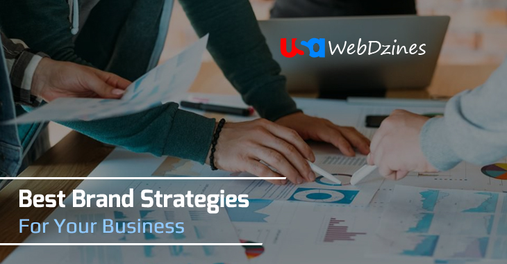 Best Brand Strategies For Your Business
