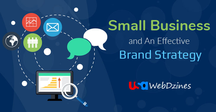 Small Business and An Effective Brand Strategy