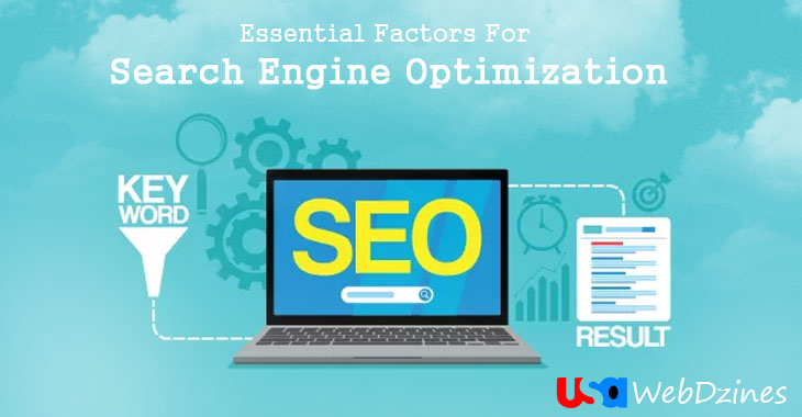 Essential Factors For Search Engine Optimization