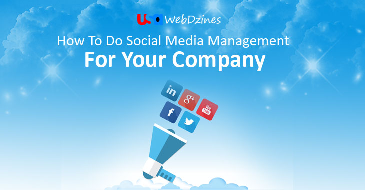 How To Do Social Media Management For Your Company