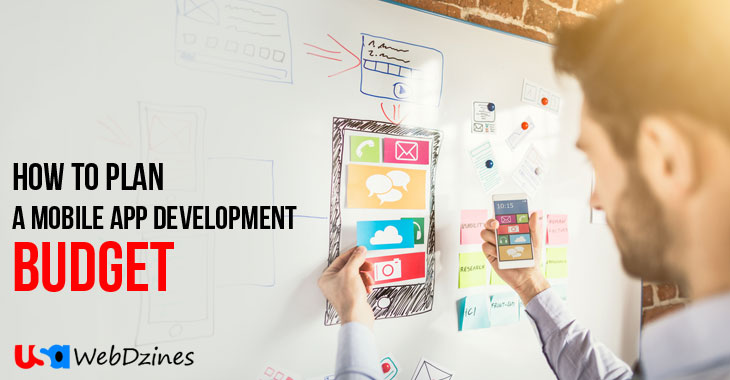 How To Plan A Mobile App Development Budget