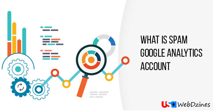 What Is Spam Google Analytics Account