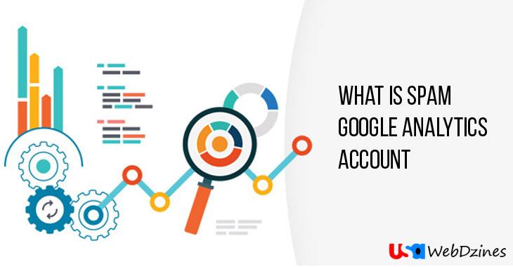 What Is Spam Google Analytics Account