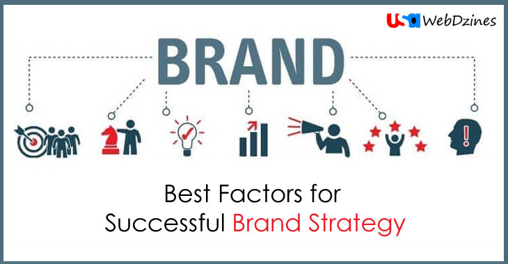 Best Factors for Successful Brand Strategy
