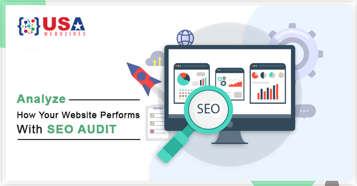 Analyze How Your Website Performs With SEO Audit
