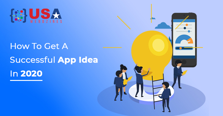 How To Get A Successful App Idea In 2020