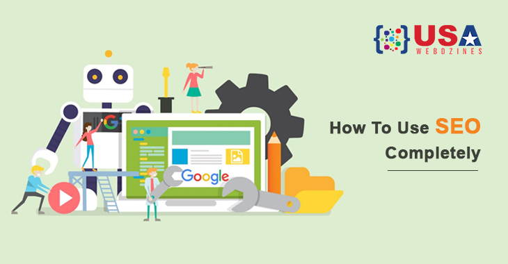 How To Use SEO Completely