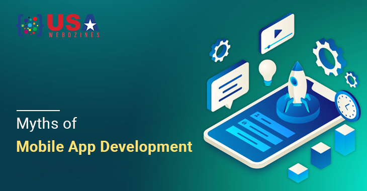 Myths of Mobile App Development