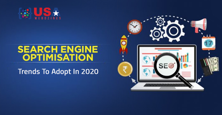Search Engine Optimization Trends To Adopt In 2020