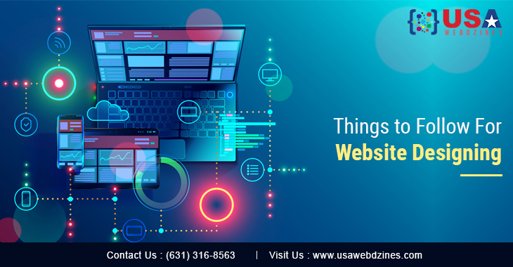 Things to Follow For Website Designing