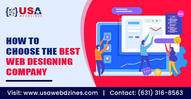How To Choose The Best Web Designing Company